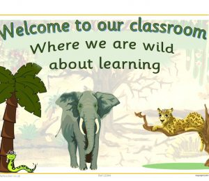 Welcome To Our Classroom Safari Theme Poster