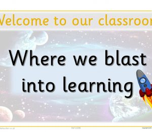 Welcome To Our Classroom Space Theme Poster